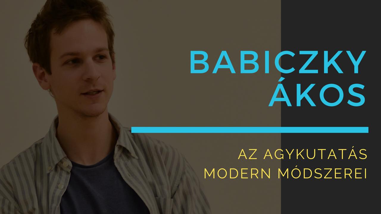 Babiczky Ákos: Az agykutatás Modern módszerei